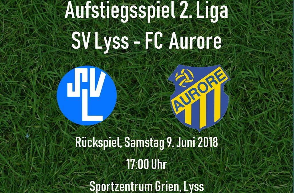 2. Aufstiegsspiel Lyss – Aurore